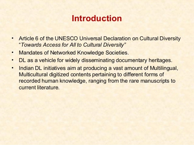 """Introduction•   Article 6 of the UNESCO Universal Declaration on Cultural Diversity    """"Towards Access for All to Cultural..."""