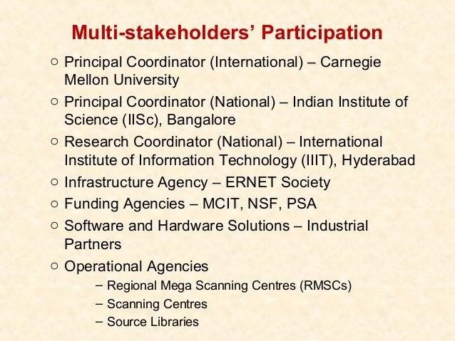 Multi-stakeholders' Participationo Principal Coordinator (International) – Carnegie  Mellon Universityo Principal Coordina...