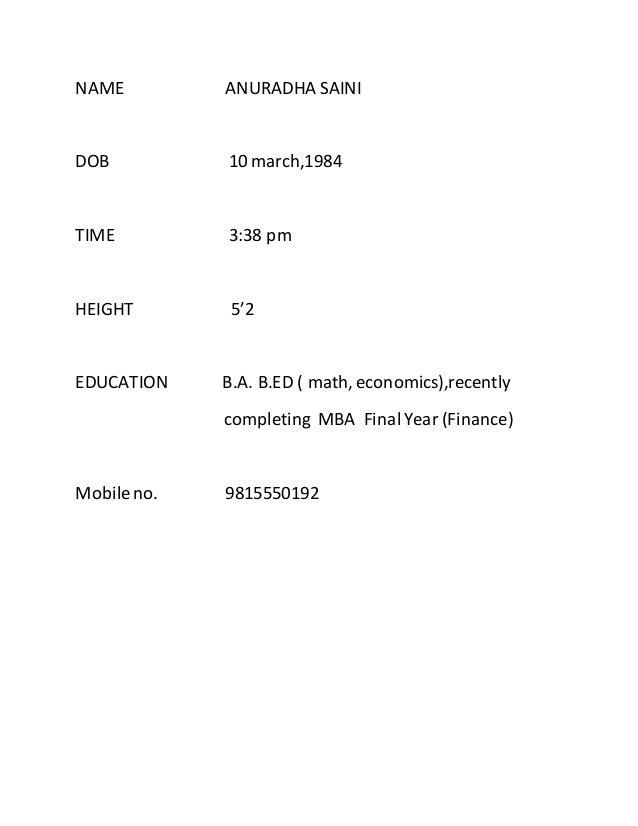 NAME ANURADHA SAINI DOB 10 march,1984 TIME 3:38 pm HEIGHT 5'2 EDUCATION B.A. B.ED ( math, economics),recently completing M...