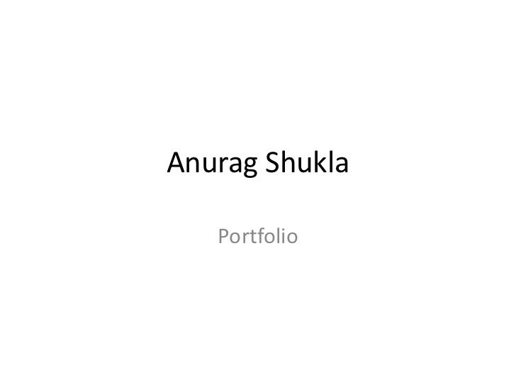 Anurag Shukla   Portfolio