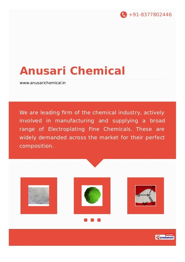 +91-8377802446 Anusari Chemical www.anusarichemical.in We are leading firm of the chemical industry, actively involved in m...