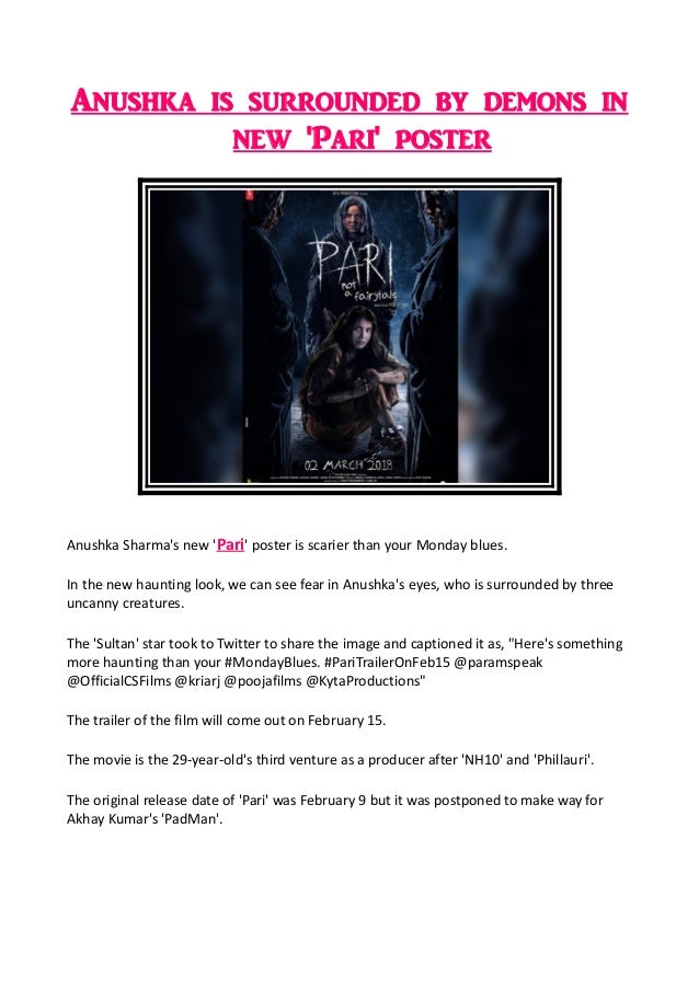 Anushka is surrounded by demons in new 'Pari' poster Anushka Sharma's new 'Pari' poster is scarier than your Monday blues....