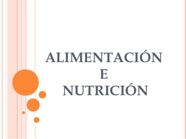 ALIMENTACIÓN E NUTRICIÓN
