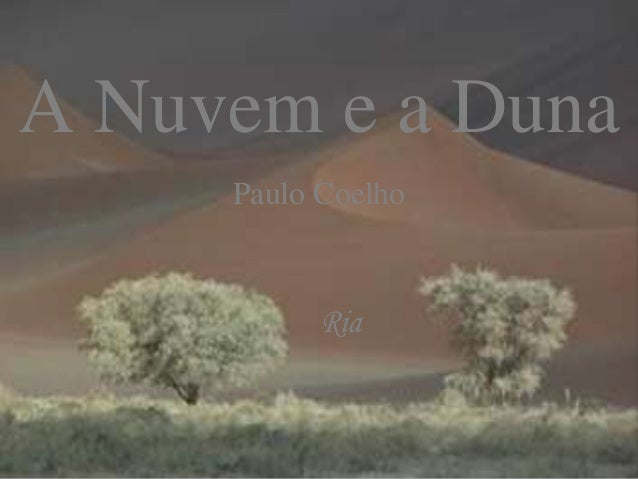 A Nuvem e a Duna Paulo Coelho Ria