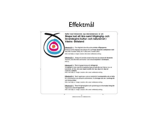 Effektmål                       16 BERGHS SCHOOL OF COMMUNICATION