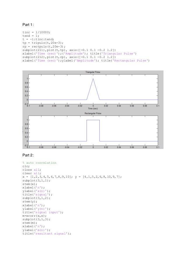 Part 1: tinc = 1/10000; tend = 1; t = -1:tinc:tend; tp = tripuls(t,20e-3); rp = rectpuls(t,20e-3); subplot(211),plot(t,tp)...