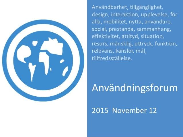 Användbarhet, tillgänglighet, design, interaktion, upplevelse, för alla, mobilitet, nytta, användare, social, prestanda, s...