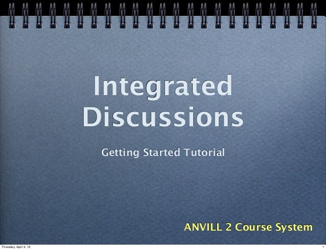 Integrated                        Discussions                         Getting Started Tutorial                            ...