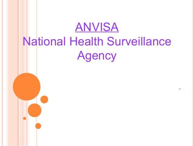 ANVISANational Health Surveillance          Agency                               .