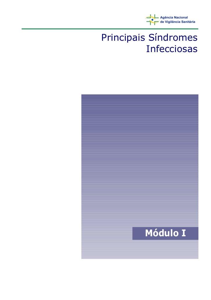 Principais Síndromes          Infecciosas         Módulo I