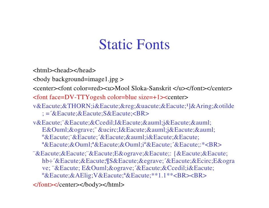 Static Fonts <html><head></head> <body background=image1.jpg > <center><font color=red><u>Mool Sloka-Sanskrit </u></font><...