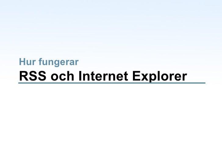 Hur fungerar RSS och Internet Explorer