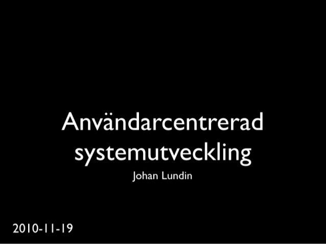 Användarcentrerad systemutveckling