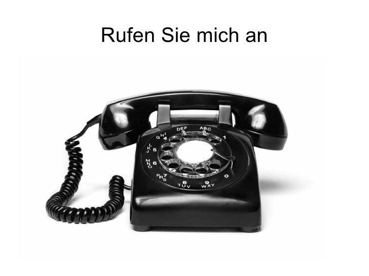 Rufen Sie mich an