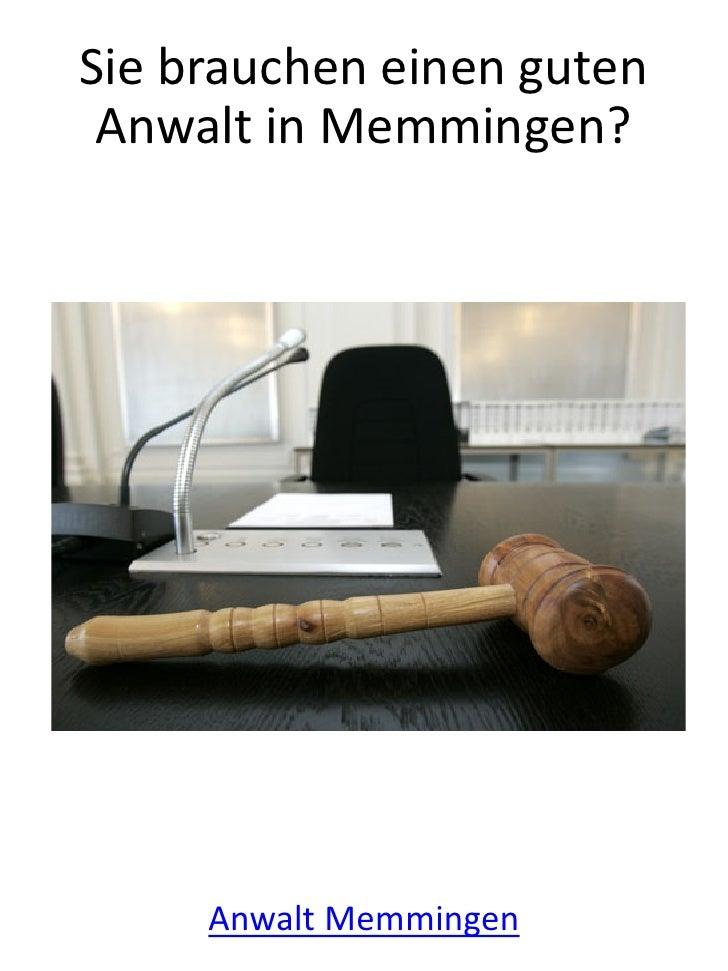 Sie brauchen einen guten Anwalt in Memmingen?     Anwalt Memmingen
