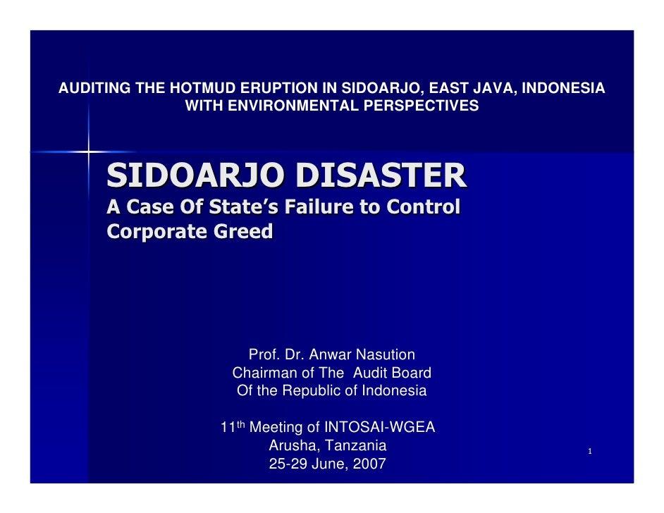 AUDITING THE HOTMUD ERUPTION IN SIDOARJO, EAST JAVA, INDONESIA              WITH ENVIRONMENTAL PERSPECTIVES     SIDOARJO D...
