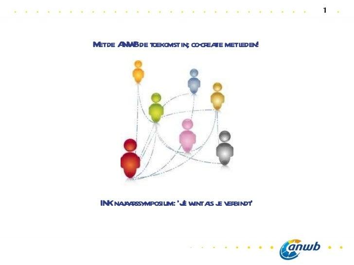 Met de ANWB de toekomst in; co-creatie met leden! INK najaarssymposium: 'Je wint als je verbindt'