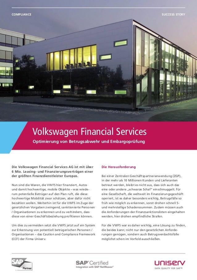 Optimierung von Betrugsabwehr und Embargoprüfung Volkswagen Financial Services Success StoryCompliance Die Volkswagen Fina...
