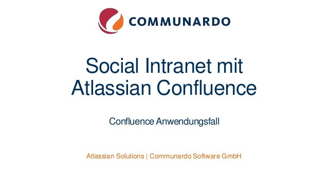 Social Intranet mit Atlassian Confluence ConfluenceAnwendungsfall Atlassian Solutions | Communardo Software GmbH