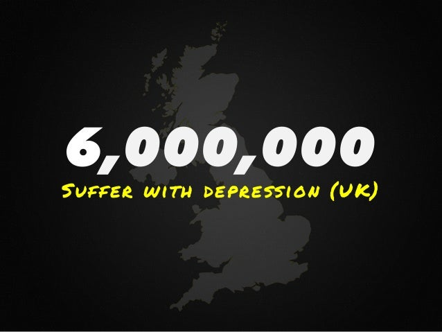 6,000,000 Suffer with depression (UK)