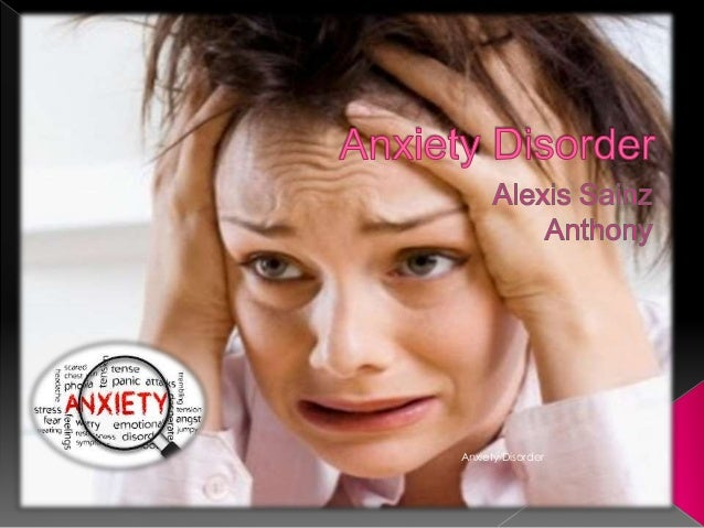 Anxiety Disorder  1