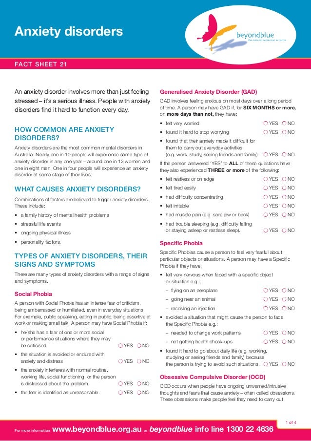 Anxiety disorders Fact sheet 21  An anxiety disorder involves more than just feeling stressed – it's a serious illness. Pe...