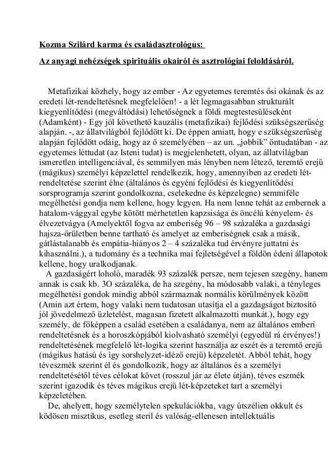 Kozma Szilárd karma és családasztrológus: Az anyagi nehézségek spirituális okairól és asztrológiai feloldásáról. Metafizik...