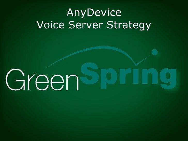 AnyDevice Voice Server Strategy
