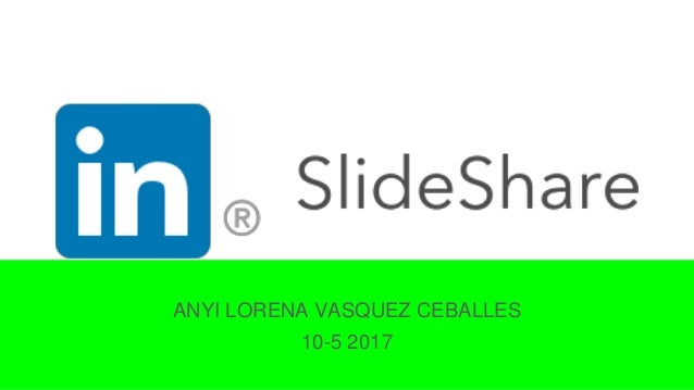 ANYI LORENA VASQUEZ CEBALLES 10-5 2017
