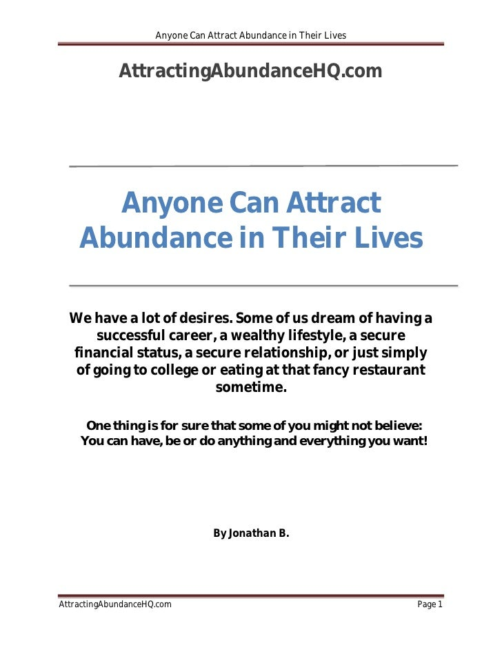 Anyone Can Attract Abundance in Their Lives             AttractingAbundanceHQ.com      Anyone Can Attract    Abundance in ...