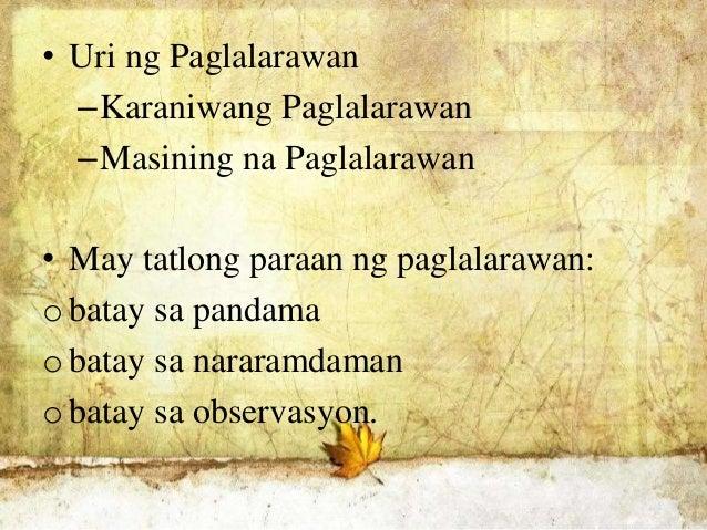 karaniwang paglalarawan •ito ay karaniwang nangyayari sa paglalarawan sa mga tekstong naratibo tulad ng mga tauhan sa maikling kwento.