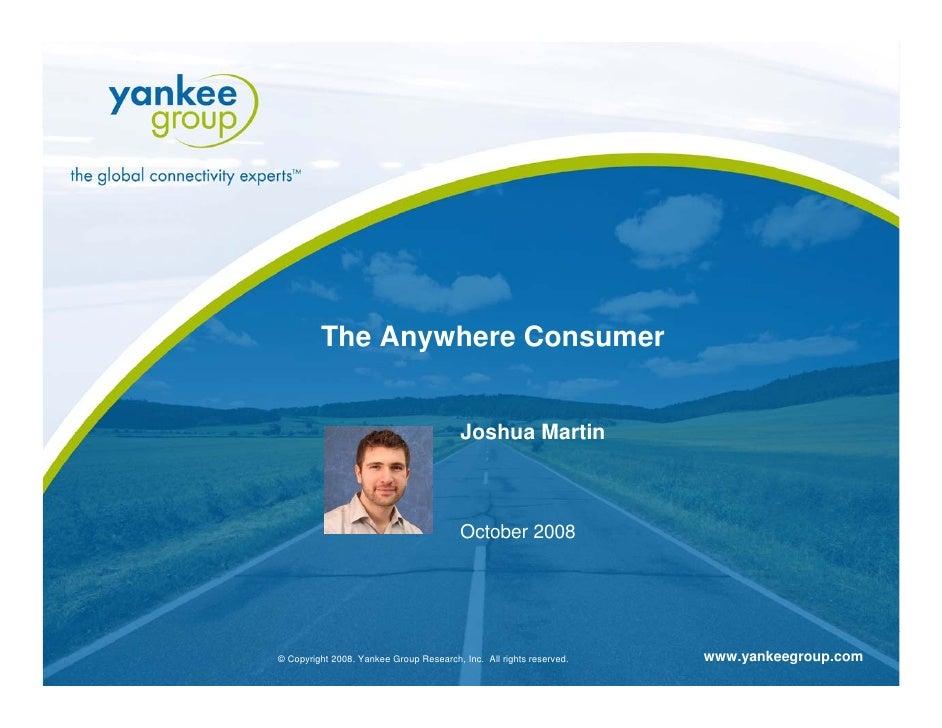 The Anywhere Consumer                                                                                         Joshua Marti...