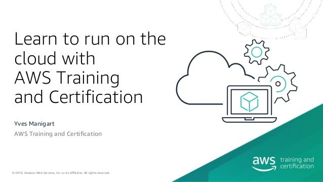 Learn to run on the cloud with AWS Training and Certification - ANZ W…