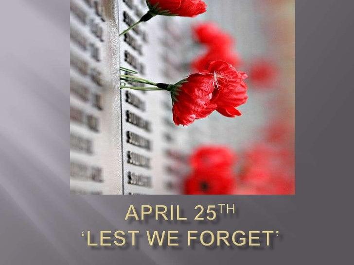 April 25th'Lest we Forget'<br />