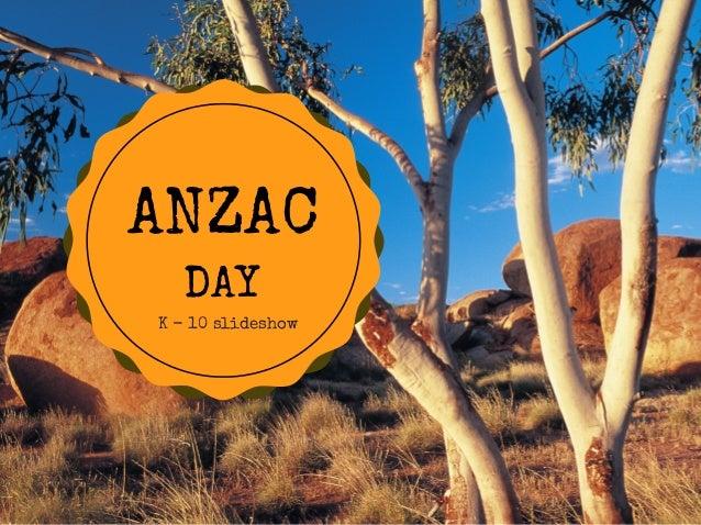 ANZAC DAY K - 10 slideshow