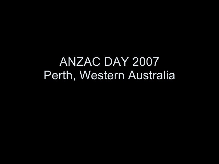 ANZAC DAY 2007 Perth, Western Australia