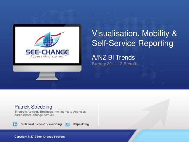 Visualisation, Mobility &                                                       Self-Service Reporting                    ...