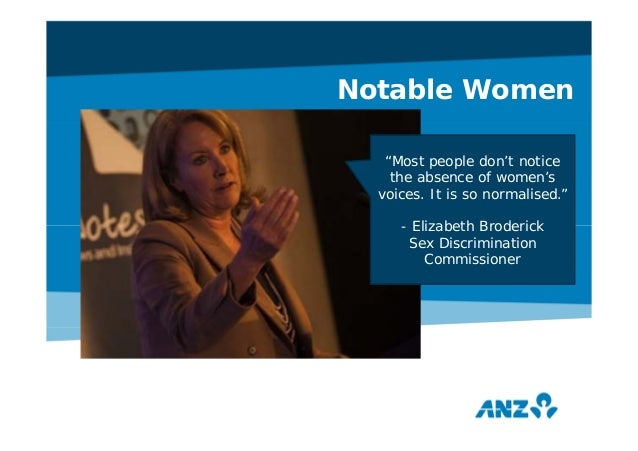 """Notable Women """"Most people don't notice the absence of women's voices. It is so normalised."""" - Elizabeth Broderick Sex Dis..."""