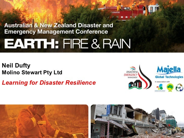 Neil DuftyMolino Stewart Pty LtdLearning for Disaster Resilience