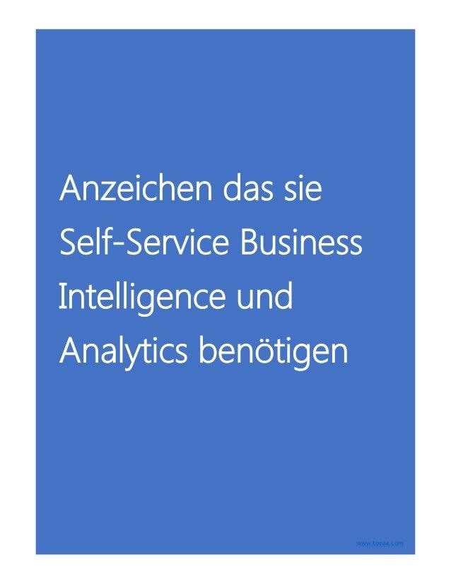 Anzeichen das sie Self-Service Business Intelligence und Analytics benötigen www.toeae.com
