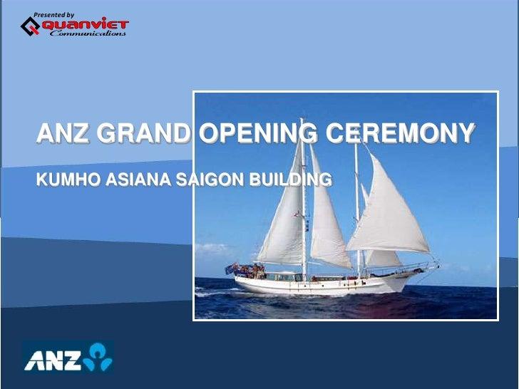 ANZ GRAND OPENING CEREMONY <br />KUMHO ASIANA SAIGON BUILDING<br />