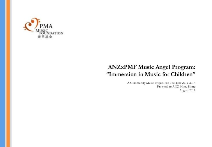 """ANZxPMF Music Angel Program:""""Immersion in Music for Children""""       A Community Music Project For The Year 2012-2014      ..."""