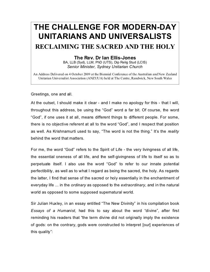 THE CHALLENGE FOR MODERN-DAY  UNITARIANS AND UNIVERSALISTS  RECLAIMING THE SACRED AND THE HOLY                            ...