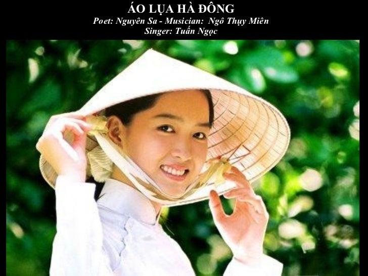 ÁO LỤA HÀ ĐÔNG Poet: Nguyên Sa - Musician:  Ngô Thụy Miên Singer: Tuấn Ngọc
