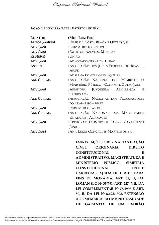 AÇÃO ORIGINÁRIA 1.773 DISTRITO FEDERAL RELATOR : MIN. LUIZ FUX AUTOR(A/S)(ES) :DIMIS DA COSTA BRAGA E OUTRO(A/S) ADV.(A/S)...