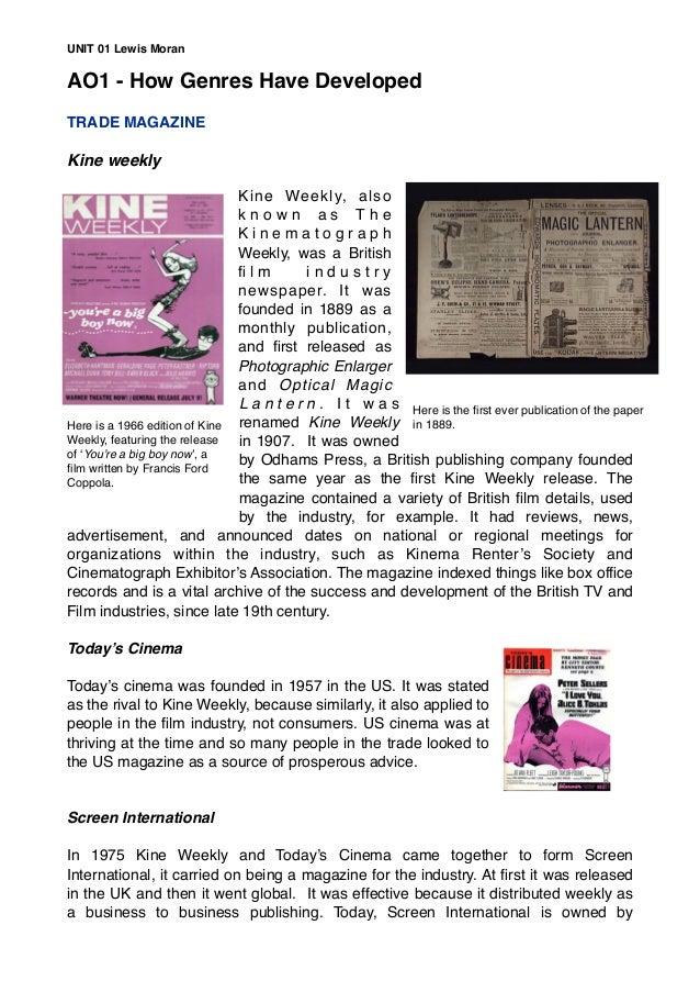 AO1 - How Genres Have Developed TRADE MAGAZINE Kine weekly Kine Weekly, also k n o w n a s T h e K i n e m a t o g r a p h...