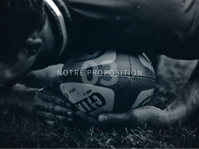 15 NOTRE PROPOSITION 03 15