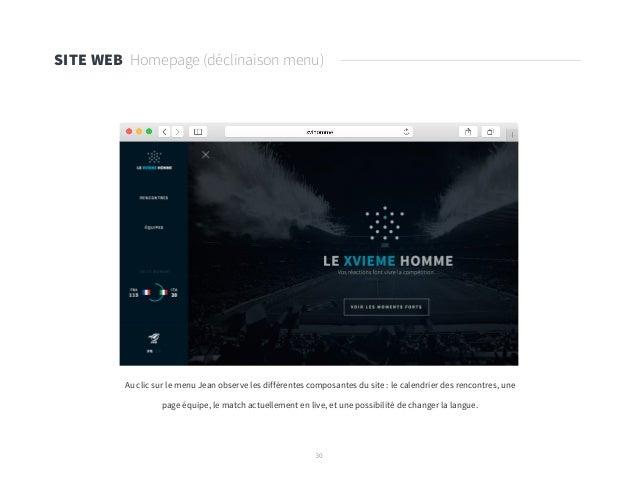 30 SITE WEB Homepage (déclinaison menu) Au clic sur le menu Jean observe les différentes composantes du site : le calendri...