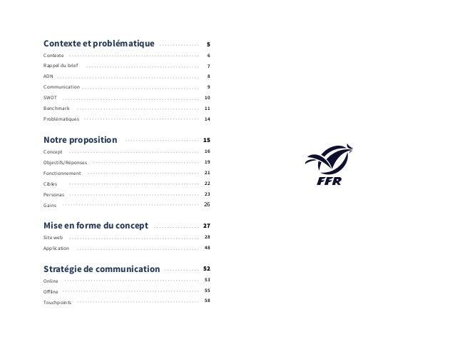 4 Contexte et problématique Contexte Rappel du brief ADN Communication SWOT Benchmark Problématiques Notre proposition Con...
