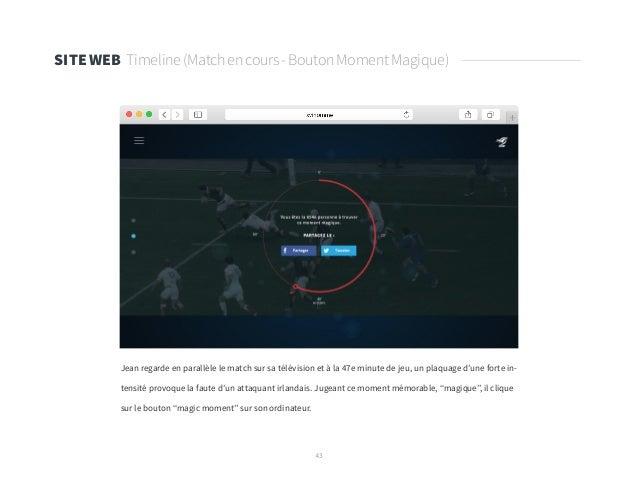 43 SITE WEB Timeline(Matchencours-BoutonMomentMagique) Jean regarde en parallèle le match sur sa télévision et à la 47e mi...